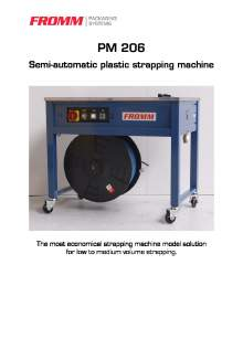 FROMM PM 206. Semi automatic strapping machine.